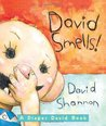 David Smells! A Diaper David Book by David Shannon