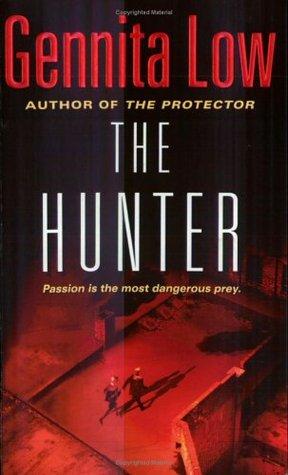 The Hunter by Gennita Low