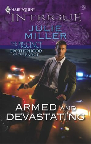 Armed and Devastating (The Precinct: Brotherhood of the Badge #2; The Precinct #8)