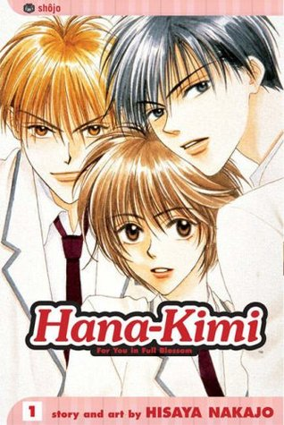 Hana-Kimi: For You in Full Blossom, Vol. 1 (Hana-Kimi: For You in Full Blossom, #1)