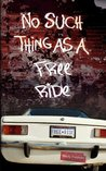 No Such Thing As A Free Ride (A Brandy Alexander Mystery #4)