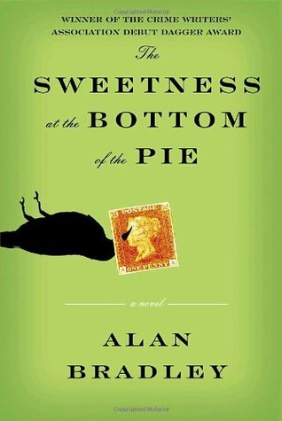 The Sweetness at the Bottom of the Pie (Flavia de Luce #1)