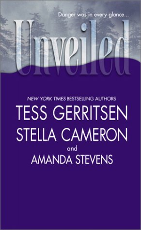 Unveiled by Tess Gerritsen