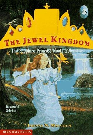 The Sapphire Princess Meets a Monster (The Jewel Kingdom, #2)