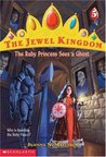 The Ruby Princess Sees a Ghost (The Jewel Kingdom, #5)