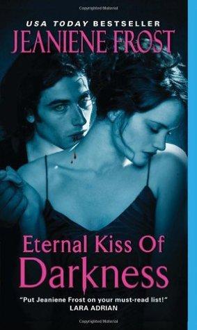Eternal Kiss of Darkness (Night Huntress World, #2)