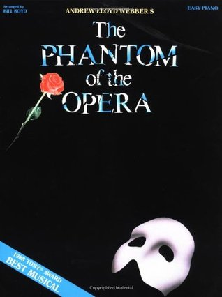 The Phantom of the Opera: Piano/Vocal