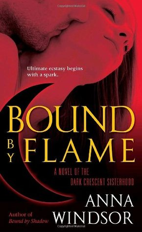Bound by Flame (The Dark Crescent Sisterhood, #2)