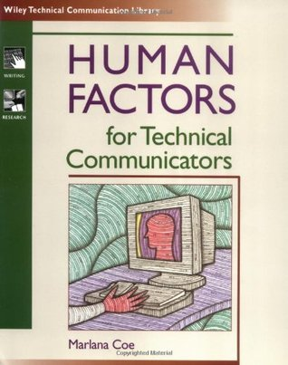 Human Factors for Technical Communicators by Marlana Coe