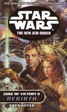 Rebirth (Edge of Victory, #2) (Star Wars: The New Jedi Order, #8)