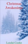 CHRISTMAS AWAKENINGS