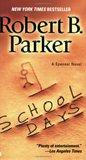 School Days (Spenser, #33)