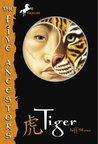 Tiger (Five Ancestors, #1)