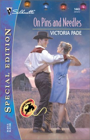 On Pins and Needles (A Ranching Family, #13)