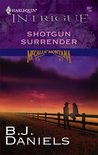 Shotgun Surrender by B.J. Daniels