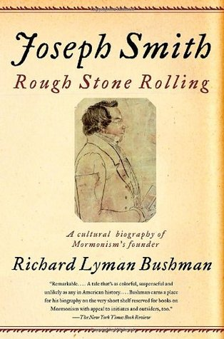 Joseph Smith by Richard L. Bushman