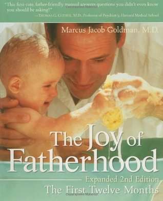 The Joy of Fatherhood by Marcus Jacob Goldman