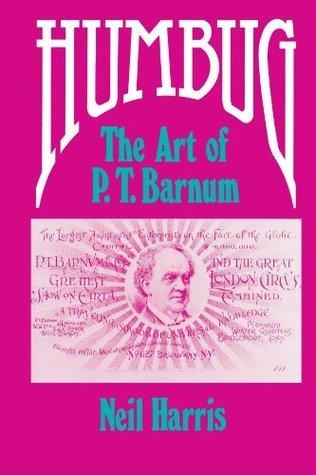 Humbug: The Art of P.T. Barnum