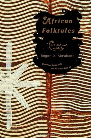 African Folktales (Pantheon Fairy Tale and Folklore Library)