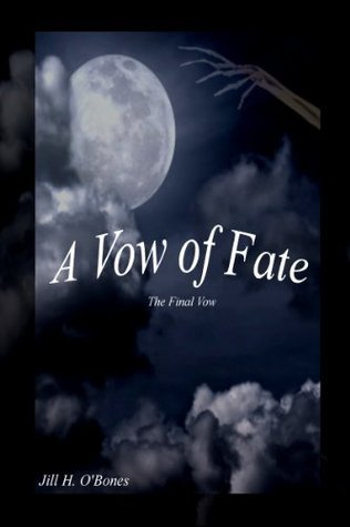 A Vow of Fate The Final Vow