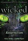 Resurrection (Wicked, #5)