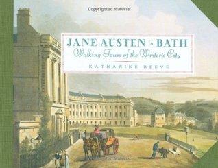 Jane Austen in Bath by Katharine Reeve