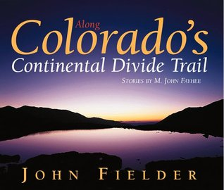 Along Colorado's Continental Divide Trail