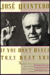 If You Don't Dance They Beat You
