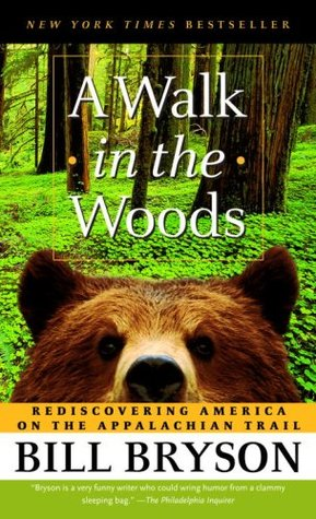 A Walk in the Woods: Rediscovering America on the Appalachian Trail (Mass Market Paperback)