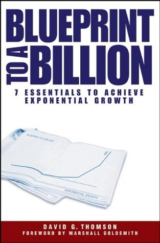 blueprint-to-a-billion-7-essentials-to-achieve-exponential-growth