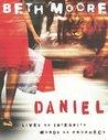 Daniel: Lives of ...
