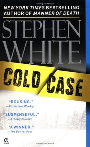 Cold Case by Stephen White