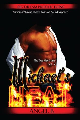 Michael's Heat (The Tase Men)