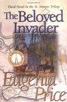 The Beloved Invader (St. Simons Trilogy, #3)