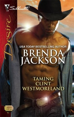 Taming Clint Westmoreland(The Westmorelands 12)