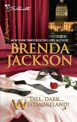 Tall, Dark...Westmoreland! by Brenda Jackson