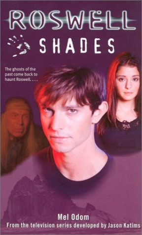 Shades (Roswell #1)