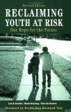 Reclaiming Youth at Risk by Larry K. Brendtro