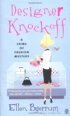 Designer Knockoff by Ellen Byerrum