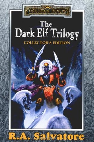The Dark Elf Trilogy Collector's Edition (Forgotten Realms: Dark Elf Trilogy, #1-3; Legend of Drizzt, #1-3)