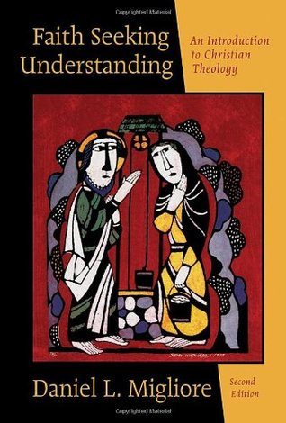 Faith Seeking Understanding: An Introduction to Christian Theology