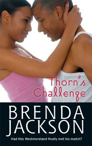 Thorns Challenge (The Westmorelands, #3)...