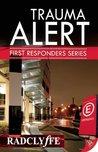Trauma Alert (First Responders, #1)