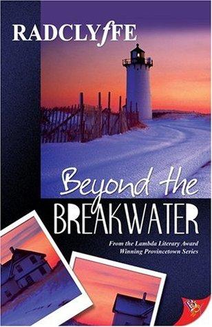 Beyond the Breakwater (Provincetown Tales, #2)