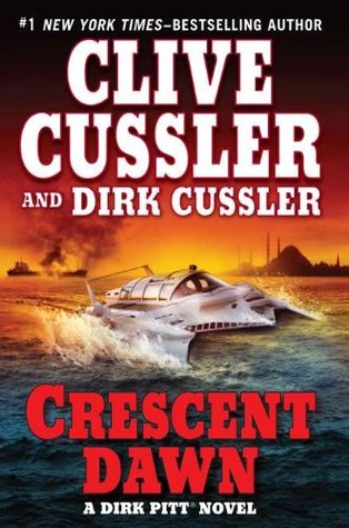 Book Review: Clive Cussler & Dirk Cussler's Crescent Dawn