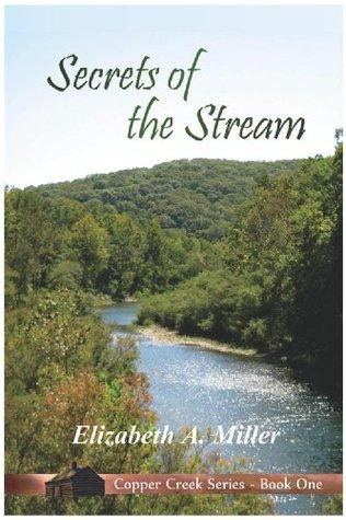 Secrets of the Stream (Copper Creek Series)