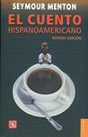 El cuento hispanoamericano: antología crítico-histórica