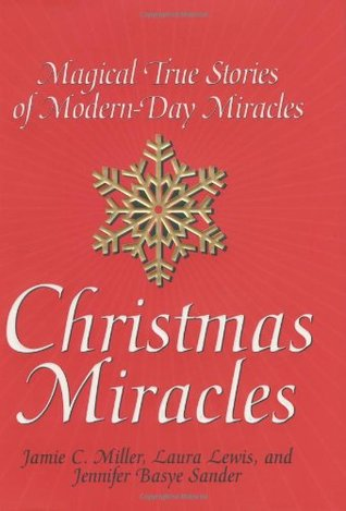 Christmas Miracles by Jamie C. Miller