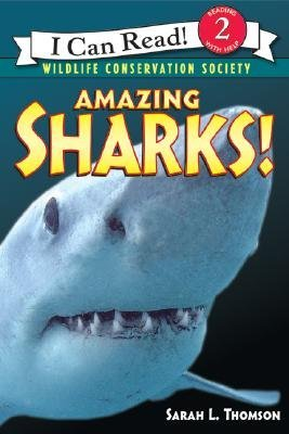 Amazing Sharks! by Sarah L. Thomson