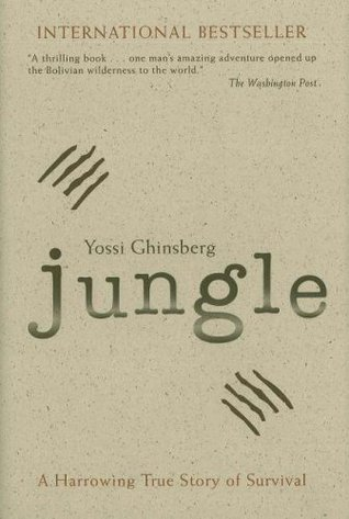 Jungle: A Harrowing True Story of Survival